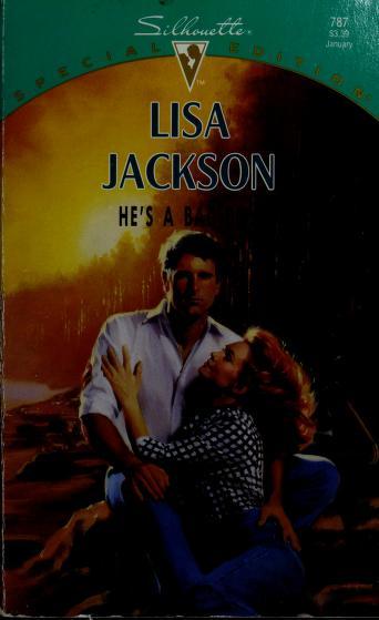 Cover of: He's a Bad Boy | Lisa Jackson