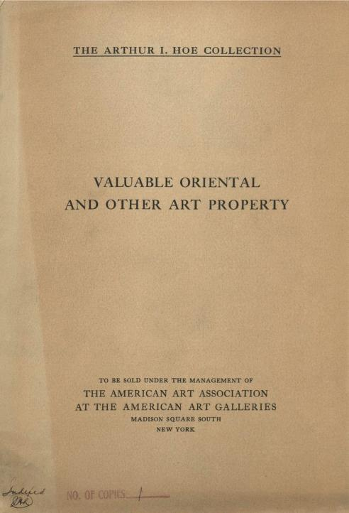 American Art Association - Illustrated catalogue of the valuable collection of Oriental art, fine gobelins and Flemish tapestries, Persian and Chinese rugs [electronic resource] : the collection of Arthur I. Hoe, to be disposed of at unrestricted public sale on the afternoons herein stated