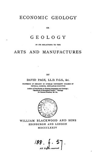 Economic geology, or Geology in its relations to the arts and manufactures