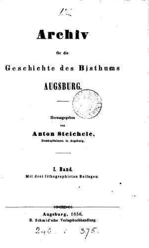Archiv für die Geschichte des Bisthums Augsburg