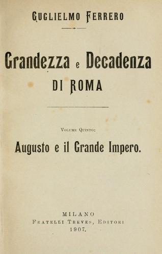 Grandezza e decadenza di Roma …