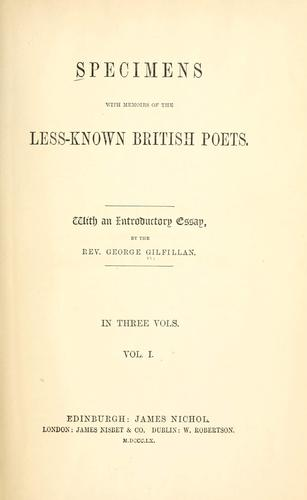 Specimens with memoirs of the less-known British poets.