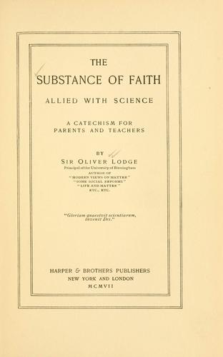The substance of faith allied with science