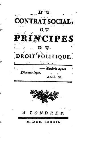 Du contrat social, ou Principes du droit politique..
