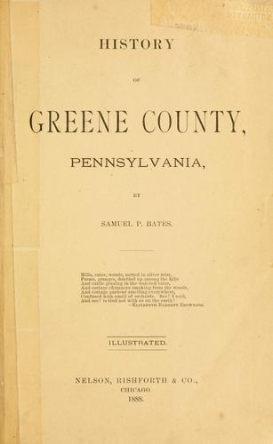 Download History of Greene County, Pennsylvania