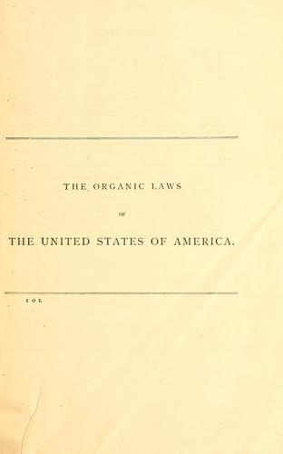 The federal and state constitutions, colonial charters, and other organic laws of the United States.