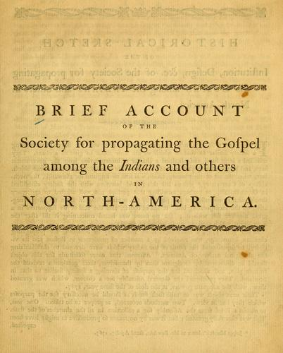 Brief account of the Society for propagating the Gospel among the Indians and others in North-America.