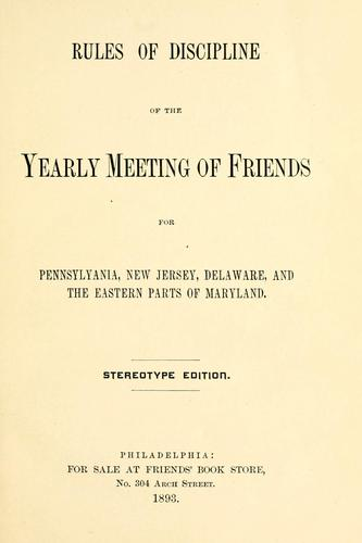 Download Rules of discipline of the Yearly Meeting of Friends