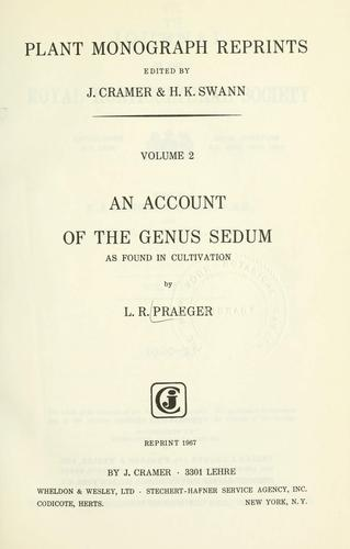 An account of the genus Sedum as found in cultivation