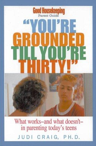 You're Grounded Till You're Thirty!