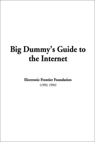 Download Big Dummy's Guide to the Internet
