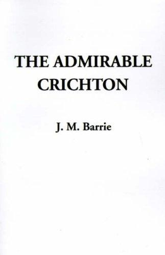 Download The Admirable Crichton a Comedy