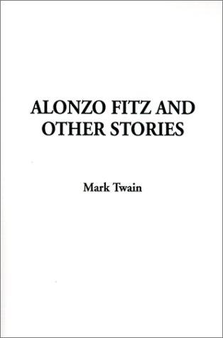 Download Alonzo Fitz and Other Stories