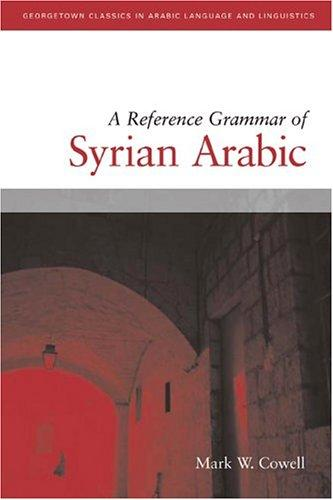 Download A Reference Grammar Of Syrian Arabic