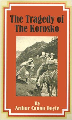 Download The Tragedy of the Korosko