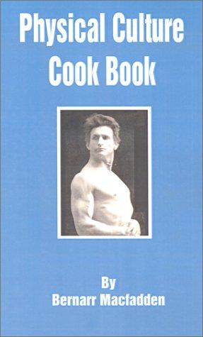 Download Physical Culture Cook Book