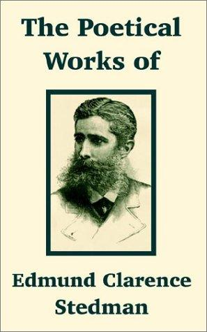 Download The Poetical Works of Edmund Clarence Stedman