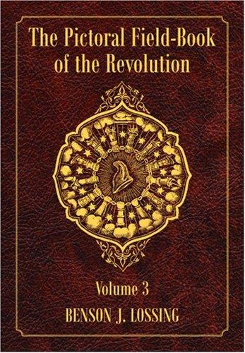 Download The Pictorial Field-Book of the Revolution