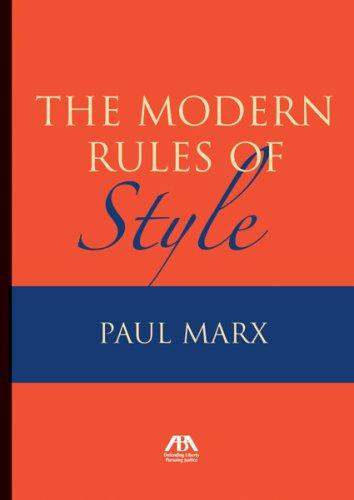 The Modern Rules of Style