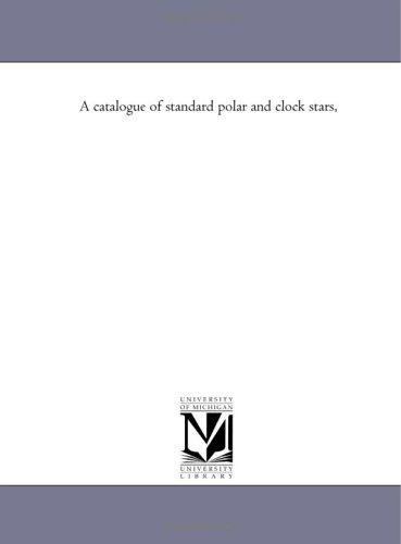 A catalogue of standard polar and clock stars,