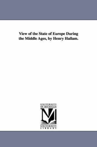 Download View of the state of Europe during the middle ages, by Henry Hallam.