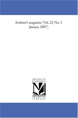 Download Scribner\'s magazine Vol. 21 No. 1 January 1897