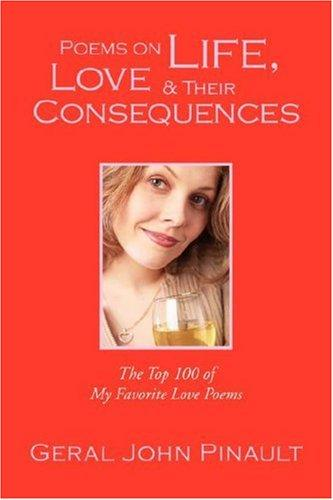 Poems on Life, Love & Their Consequences