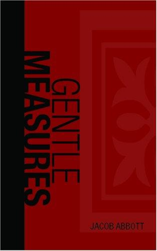 Download Gentle Measures in the Management & Training of the Young