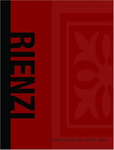 Rienzi Last of the Roman Tribunes (Large Print Edition)