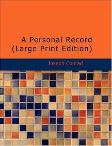 Download A Personal Record (Large Print Edition)