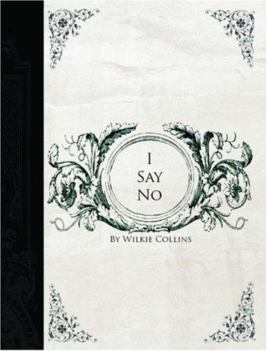 Download I Say No  (Large Print Edition)