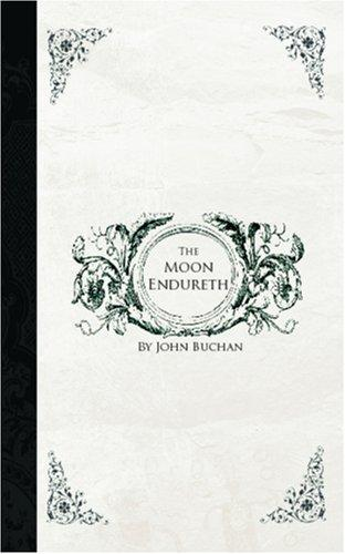 The Moon Endureth: