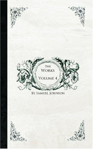 The Works of Samuel Johnson, Volume 4