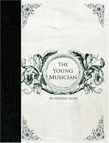 The Young Musician  (Large Print Edition)