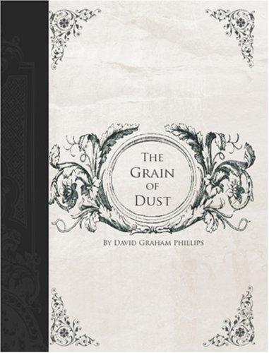Download The Grain of Dust (Large Print Edition)