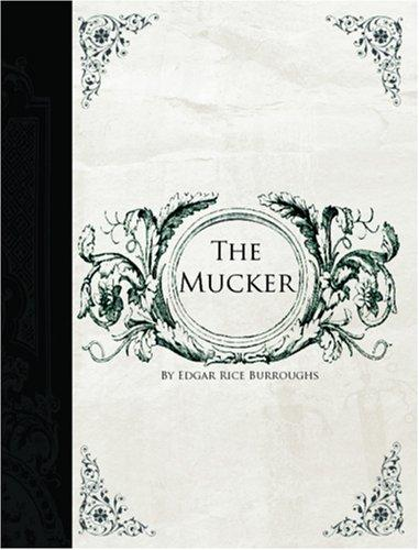 Download The Mucker (Large Print Edition)