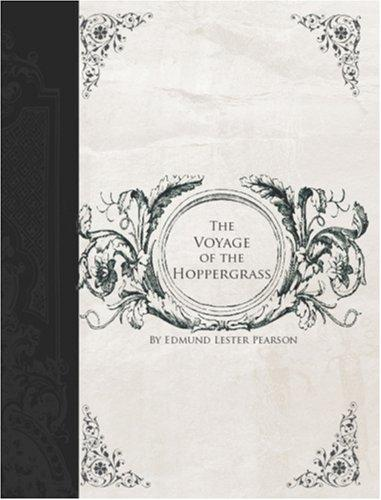 The Voyage of the Hoppergrass (Large Print Edition)