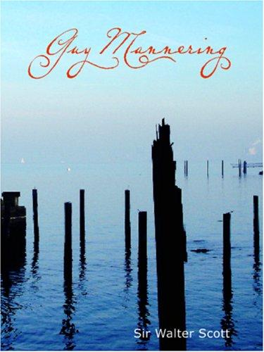 Download Guy Mannering (Large Print Edition)