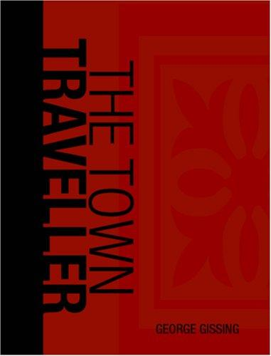 The Town Traveller (Large Print Edition)