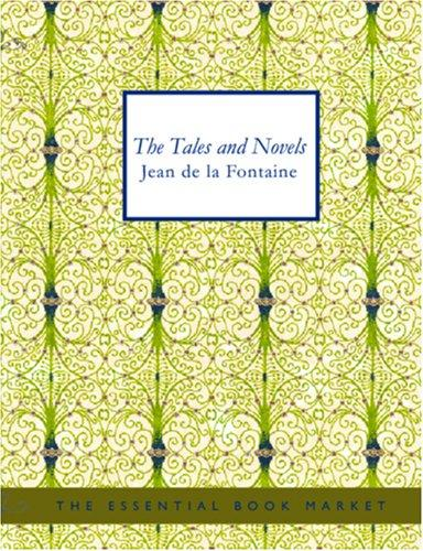 Download Tales and Novels of J. de La Fontaine (Large Print Edition)