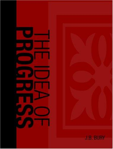 The Idea of Progress (Large Print Edition)