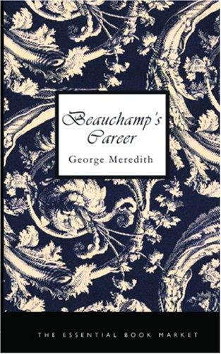 Beauchamp\'s Career