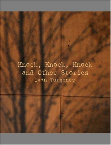 Download Knock, Knock, Knock and Other Stories  (Large Print Edition)