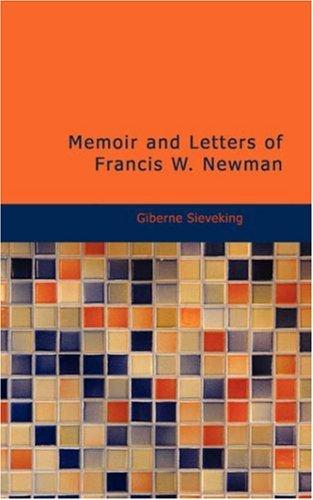 Download Memoir and Letters of Francis W. Newman