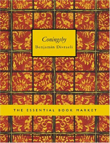 Coningsby (Large Print Edition)