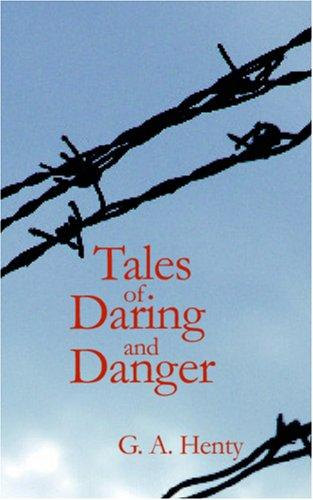 Download Tales of Daring and Danger