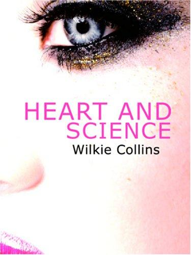 Heart and Science (Large Print Edition)