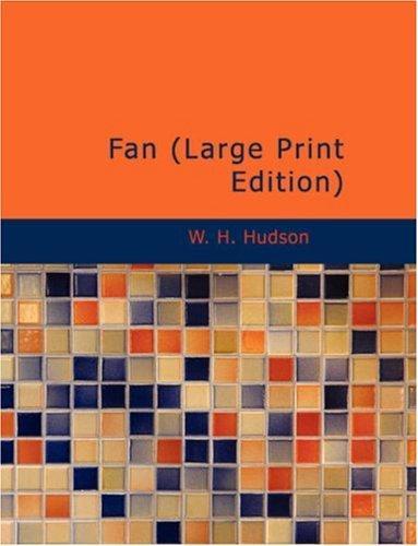 Fan (Large Print Edition)