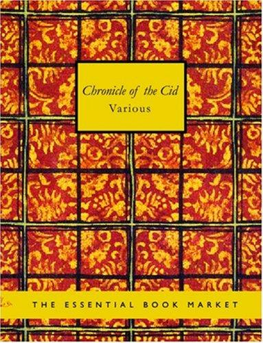 Chronicle of the Cid (Large Print Edition)