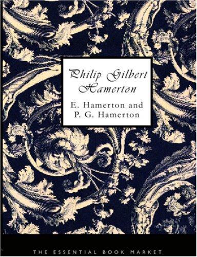 Download Philip Gilbert Hamerton (Large Print Edition)